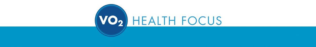 VO2 Health Focus